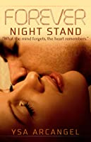 Forever Night Stand: A Contemporary Romance Novel