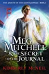 Meg Mitchell & The Secret of the Journal by Kimberly McNeil
