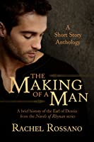 The Making of a Man: A Short Story Anthology