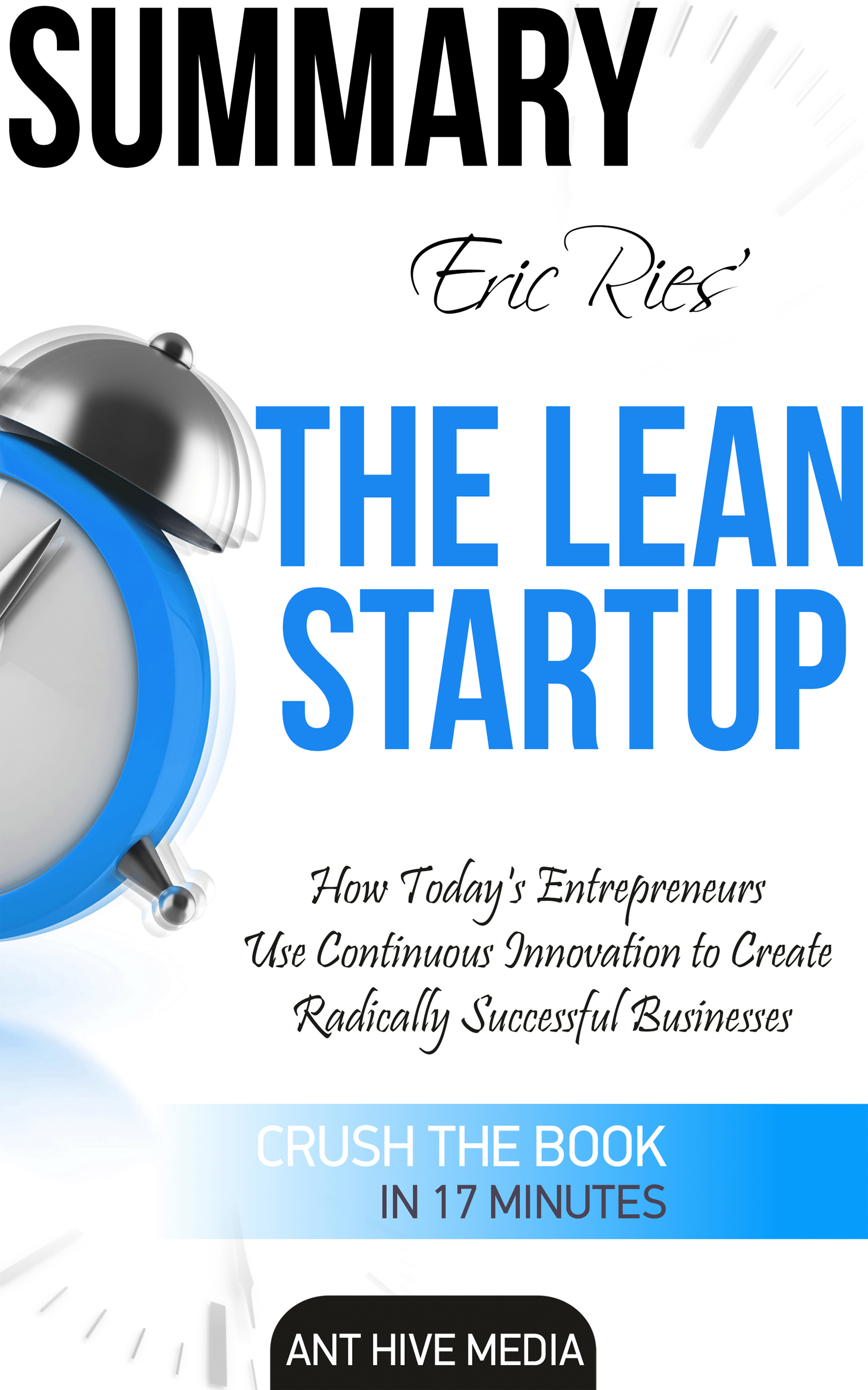 Eric Ries The Lean Startup How Today 39 s Entrepre