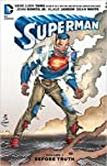 Superman, Volume 1: Before Truth