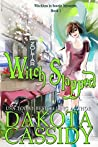 Witch Slapped (Witchless In Seattle, #1)
