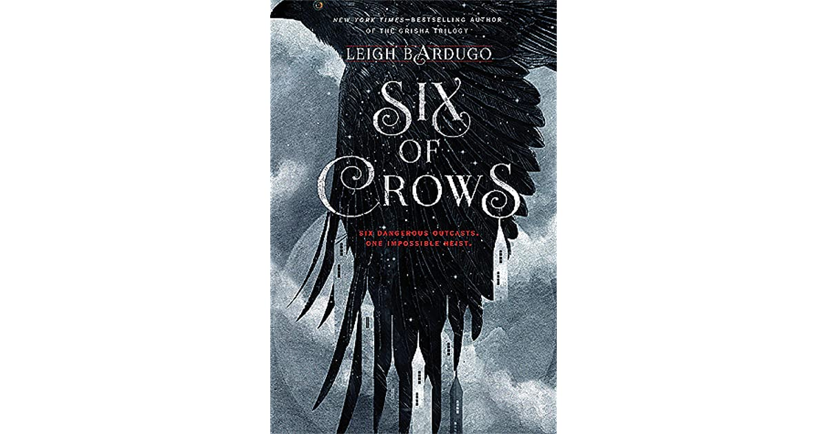 Six of Crows (Six of Crows, #1) by Leigh Bardugo