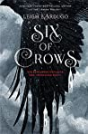 Six of Crows (Six of Crows, #1) ebook review