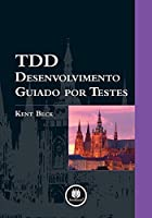 TDD Desenvolvimento Guiado por Testes