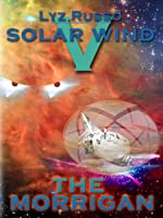 The Morrigan (Solar Wind #5)