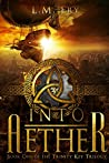 Into Aether (The Trinity Key #1)