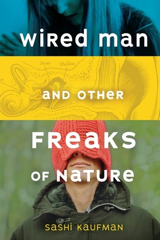Wired Man and Other Freaks of Nature
