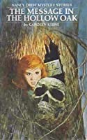 The Message in the Hollow Oak (Nancy Drew Mystery Stories, #12)