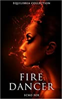 Fire Dancer (Equilibria #4)