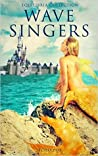 Wave Singers (Equilibria #1)