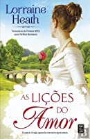 As Lições do Amor (Scandalous Gentlemen of St. James, #1)