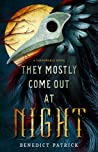 They Mostly Come Out at Night (Yarnsworld, #1)
