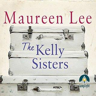 The Kelly Sisters (Unabridged Audiobook)