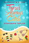 There's Always a Catch (Christmas Key, #1)