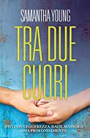 Tra due cuori (Into the Deep, #1)
