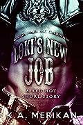 Loki's New Job: Coffin Nails MC California