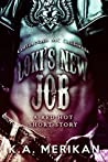 Loki's New Job: Coffin Nails MC California (Sex & Mayhem, #5.1)