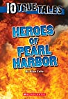 Heroes of Pearl Harbor by Allan Zullo