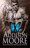 The Serpentine Butterfly (Celestra Forever After Book 3)