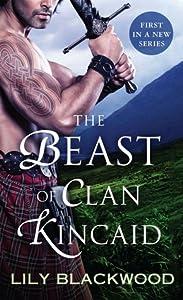 The Beast of Clan Kincaid (Highland Warrior, #1)