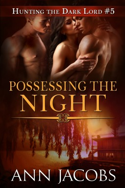 Possessing the Night (Hunting the Dark Lord, Book 5)