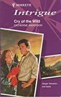 Cry of the Wild (Intrigue)