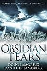 Obsidian Tears by Doug Lamoreux