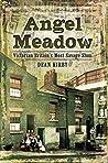 Angel Meadow: Vic...