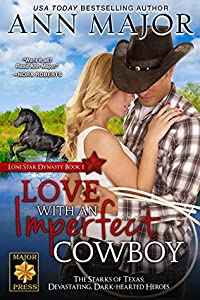 Love With An Imperfect Cowboy (Lone Star Dynasty, #1)