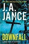 Downfall (Joanna Brady, #17)
