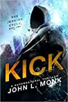 Kick (Jenkins Cycle, #1)