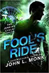 Fool's Ride (Jenkins Cycle, #2)