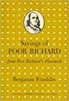 Sayings of Poor Richard: From Poor Richard's Almanack