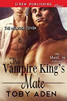 The Vampire King's Mate (The Melrose Coven #1)