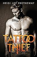 Tattoo Thief (Tattoo Thief, #1)