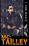 Tailley (The MC Series, #6)