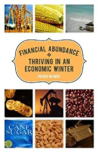 Financial Abundance: Thriving in an Economic Winter