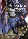 Fate's Fangs (HC SVNT DRACONES)