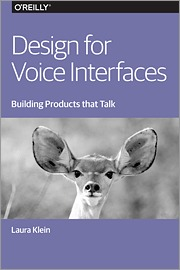 Design for Voice Interfaces