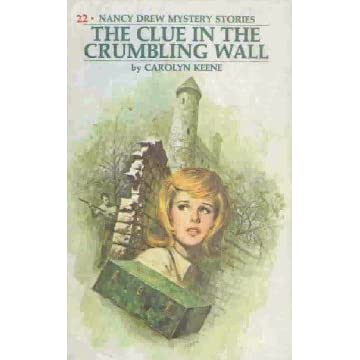 Ebook The Clue In The Crumbling Wall Nancy Drew Mystery Stories 22 By Carolyn Keene
