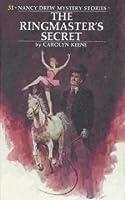 The Ringmaster's Secret (Nancy Drew Mystery Stories, #31)