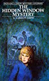 The Hidden Window Mystery (Nancy Drew Mystery Stories, #34)