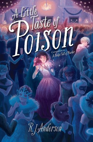 Jacket cover for A Little Taste of Poison by R.J. Anderson