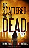 The Scattered and the Dead Book 1