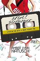 1983: Cruel Summer (Love in the 80s #4)