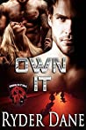 Own It: (Burning Bastards MC Book 4)