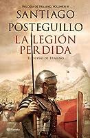 La legión perdida: El sueño de Trajano (Trajano #3)
