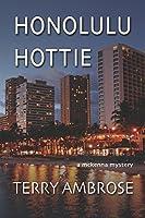 Honolulu Hottie (McKenna Mystery #4)