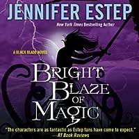 Bright Blaze of Magic (Black Blade, #3)